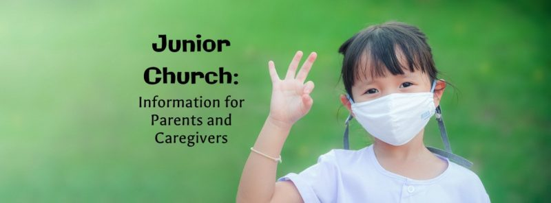 Junior Church Info for Parents and Caregivers